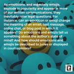 Digital Emotions: The Evidentiary Impact of Emoticons and Emojis